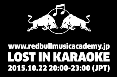 LOST IN KARAOKE 2015.10.22 20:00-23:00(JPT)